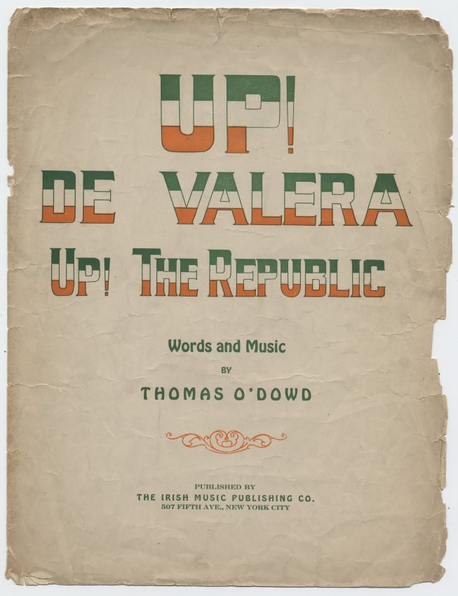 Up De Valera The Republic If Sl 02169: Historic American Sheet Music At Alzheimers-prions.com